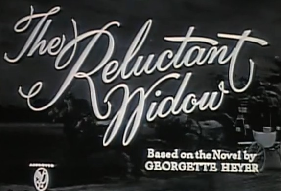The Reluctant Widow, 1950 film adaptation. Based on the Novel by Georgette Heyer.