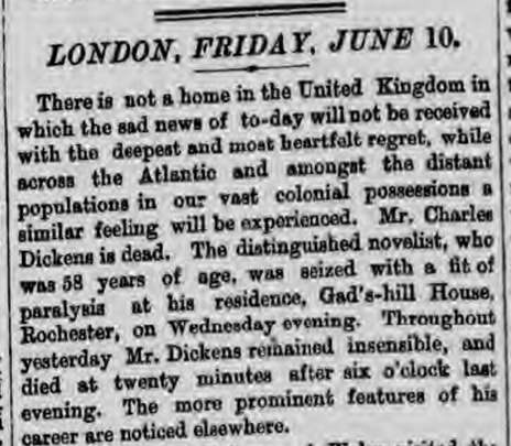 Charles Dickens' obituary.(London Daily News, Friday June 10, 1870.)