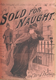 """""""Sold for Naught"""" from Thrilling Life Stories for the Masses, 1892."""