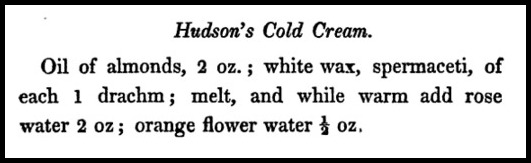 Cold Cream Recipe, Book of Health and Beauty, 1837.