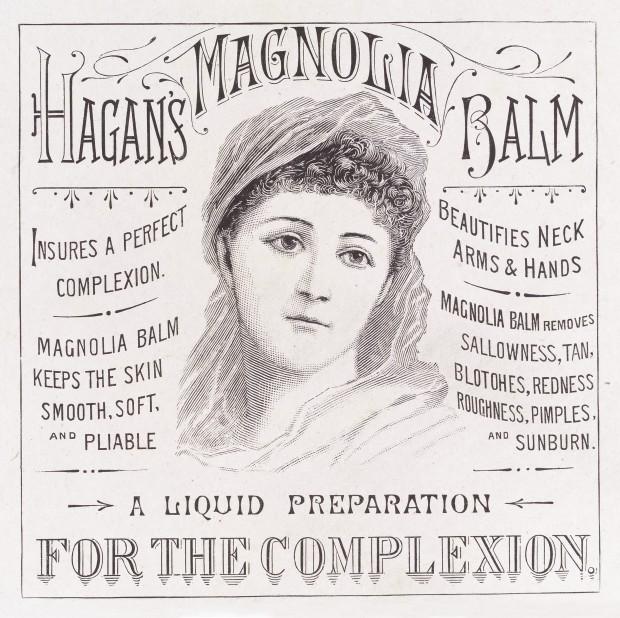 Hagan's Magnolia Balm advert, 1890.(Image via Wellcome Library)