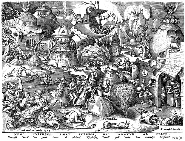 Pride, The Seven Deadly Sins, Pieter Brueghel the Elder, 1557.